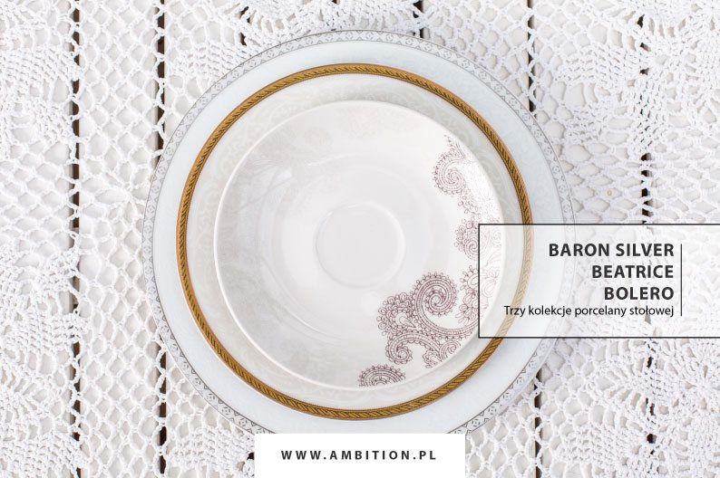 Najlepsze pod słońcem – wyśmienite kolekcje porcelany AMBITION
